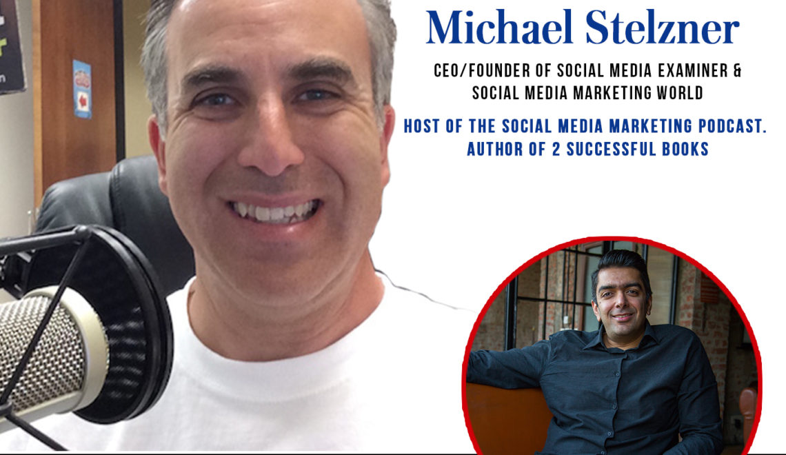 How to change the social media game? Avi Arya Interviews Michael Stelzner