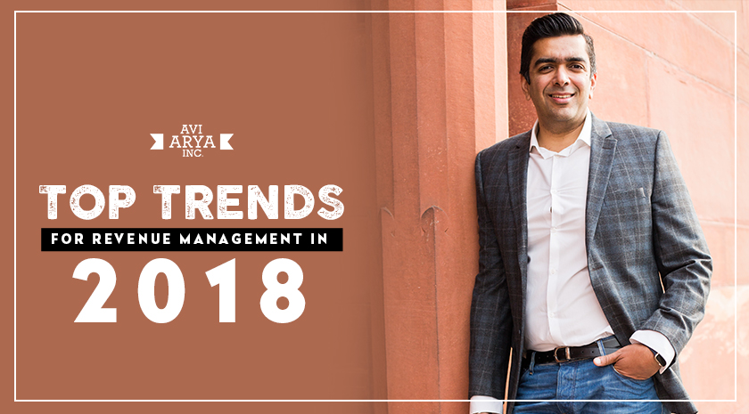 Revenue Management In 2018: Top Trends Hotels Must Follow
